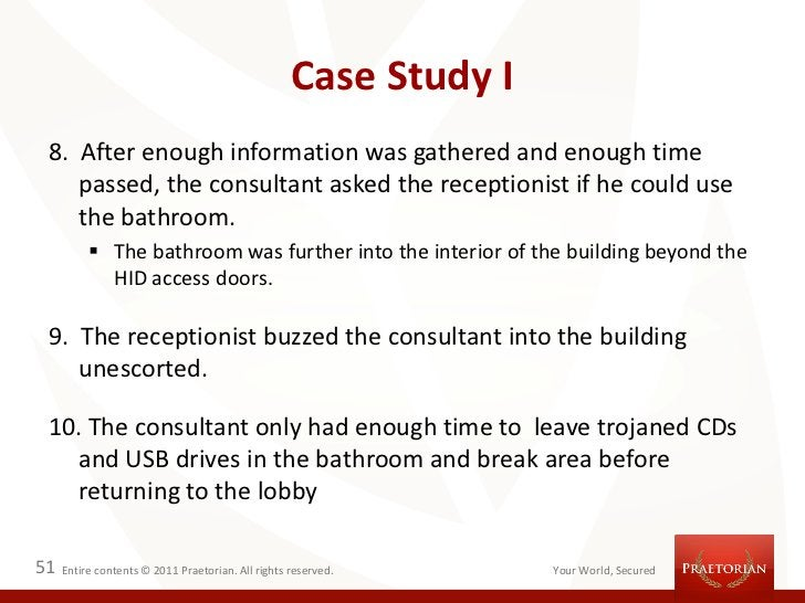 Case Study I 8. After enough information was gathered and enough time    passed, the consultant asked the receptionist if ...