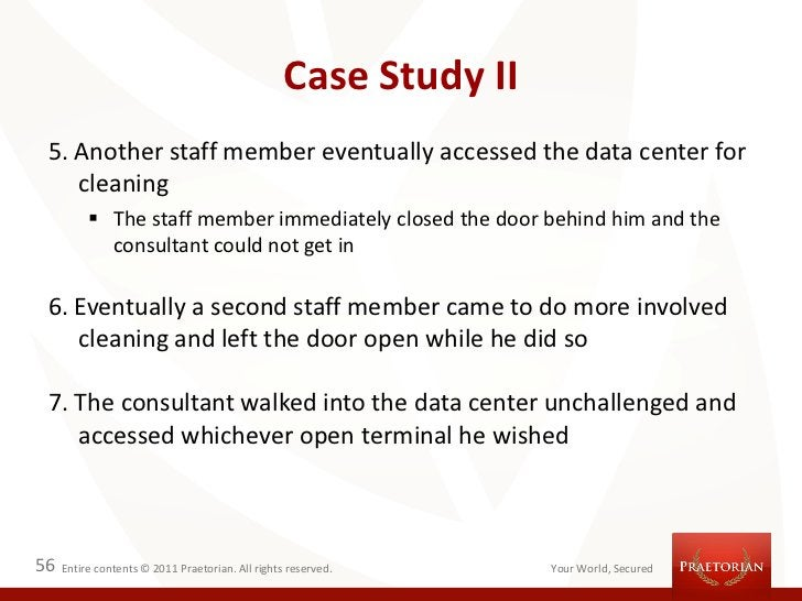 Case Study II 5. Another staff member eventually accessed the data center for    cleaning           The staff member imme...