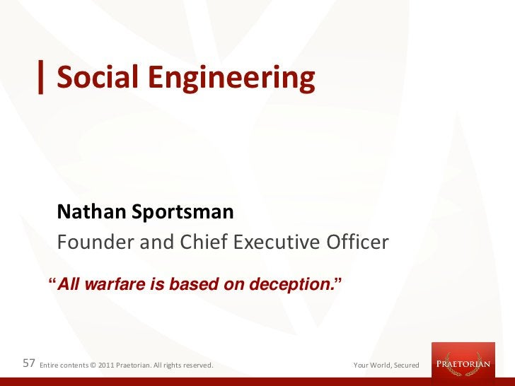 """Social Engineering          Nathan Sportsman          Founder and Chief Executive Officer       """"All warfare is based on d..."""