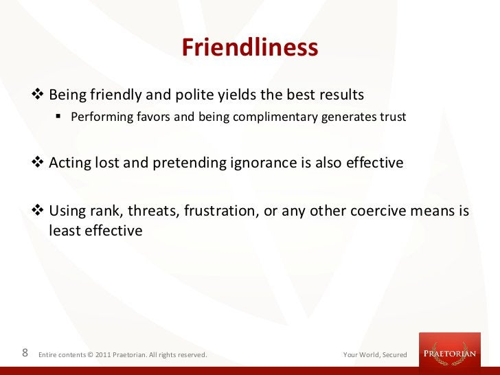 Friendliness     Being friendly and polite yields the best results           Performing favors and being complimentary g...