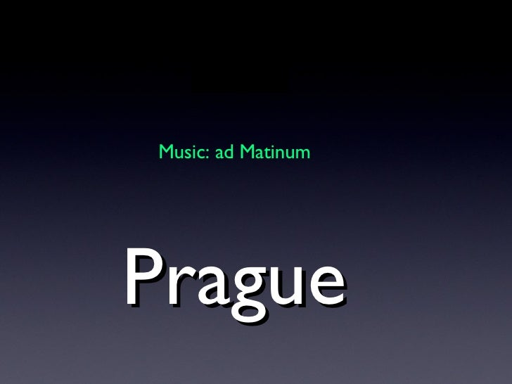 Prague Music: ad Matinum