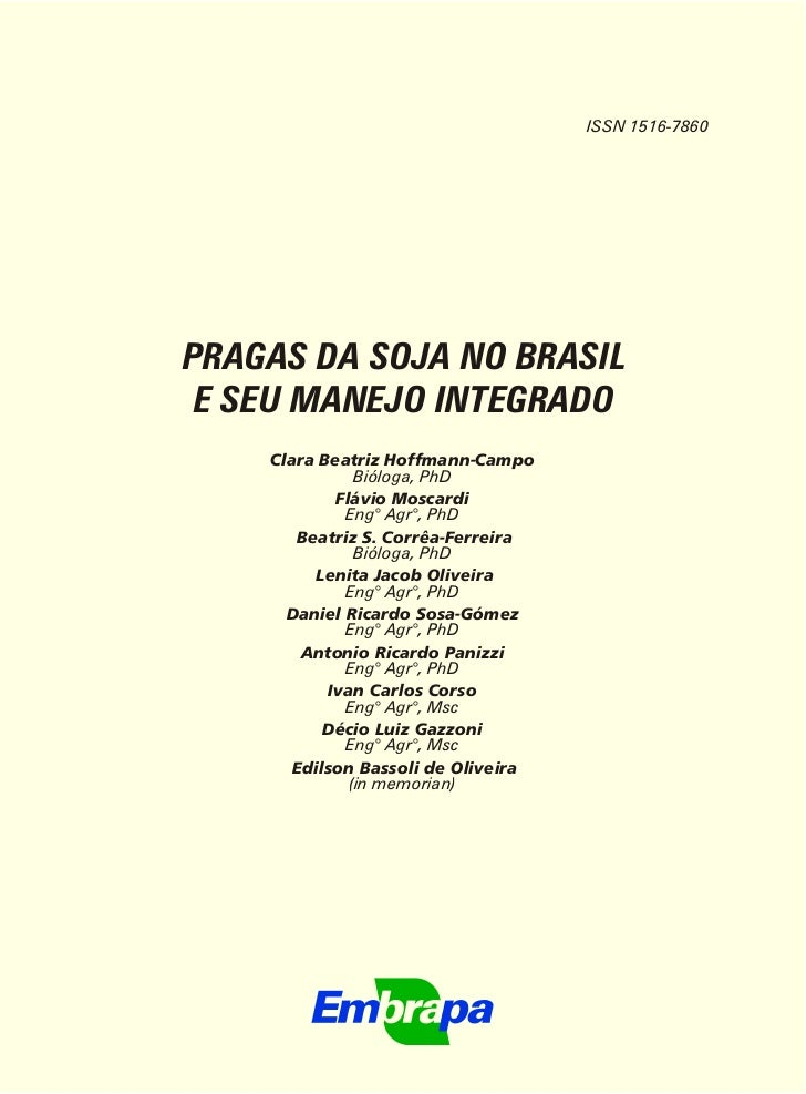 ISSN 1516-7860PRAGAS DA SOJA NO BRASIL E SEU MANEJO INTEGRADO    Clara Beatriz Hoffmann-Campo               Bióloga, PhD  ...