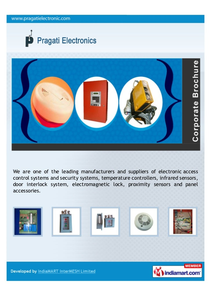 We are one of the leading manufacturers and suppliers of electronic accesscontrol systems and security systems, temperatur...