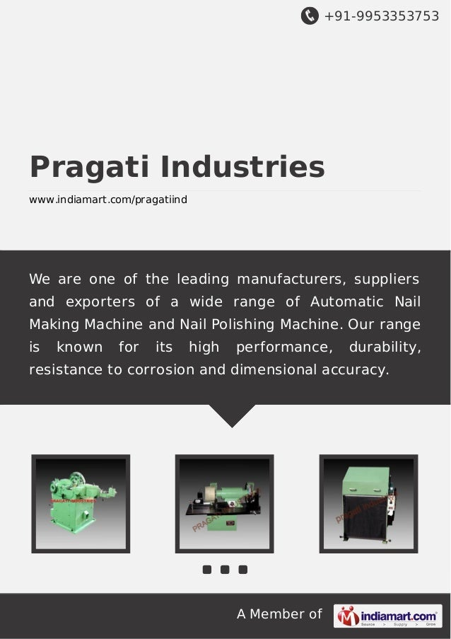 +91-9953353753  Pragati Industries www.indiamart.com/pragatiind  We are one of the leading manufacturers, suppliers and ex...