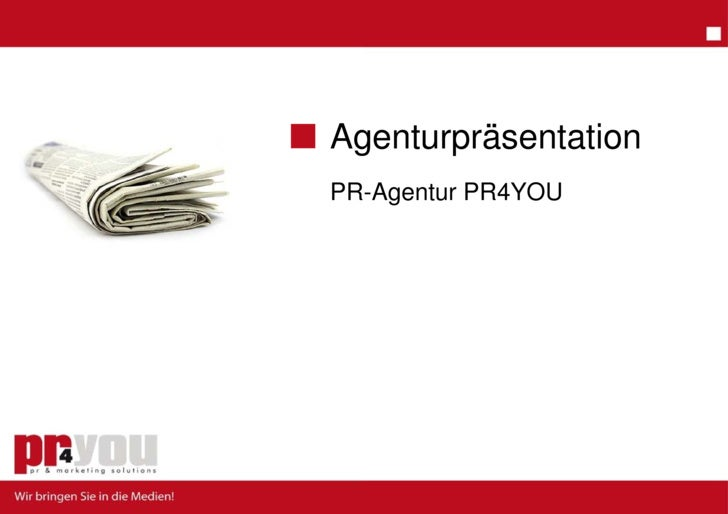 Ag  genturpräsentation PR-Agentur PR4YOU