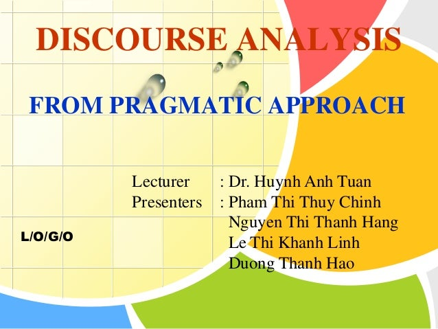 pragmatic and discourse Pragmatic activities for the speaking classroom b advance pragmatic studies through a speech act perspective (ishihara and cohen 2010) through.
