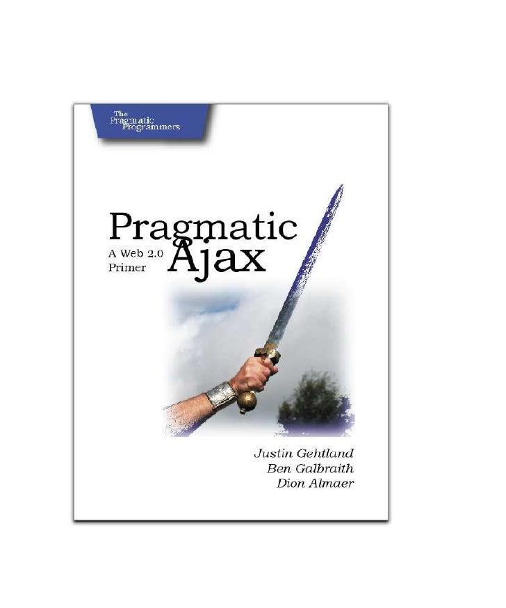 Pragmatic.bookshelf.pragmatic.ajax.a.web.2.0.primer.apr.2006