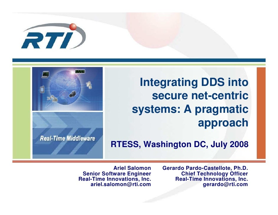 Integrating DDS into                       secure net-centric                   systems: A pragmatic                      ...