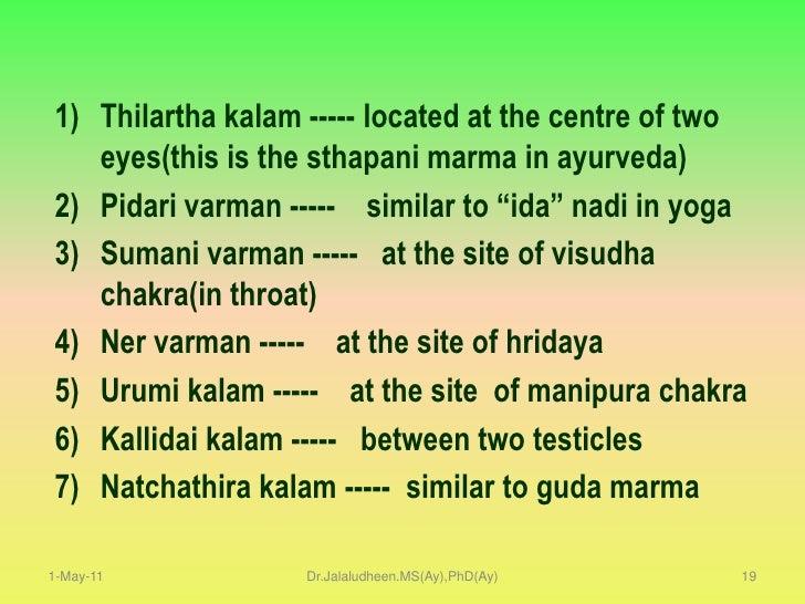 Su Sa 6/35<br />Soma               Kapha  (liquid)<br />Maruta            Vayu      (Vata)<br />Marmas <br />are the<br />...