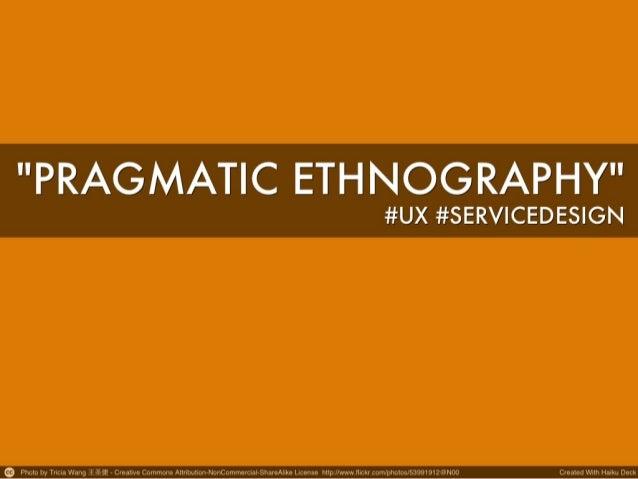 Pragmatic ethnography