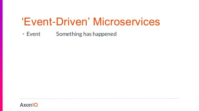 Pragmatic Event Driven Microservices