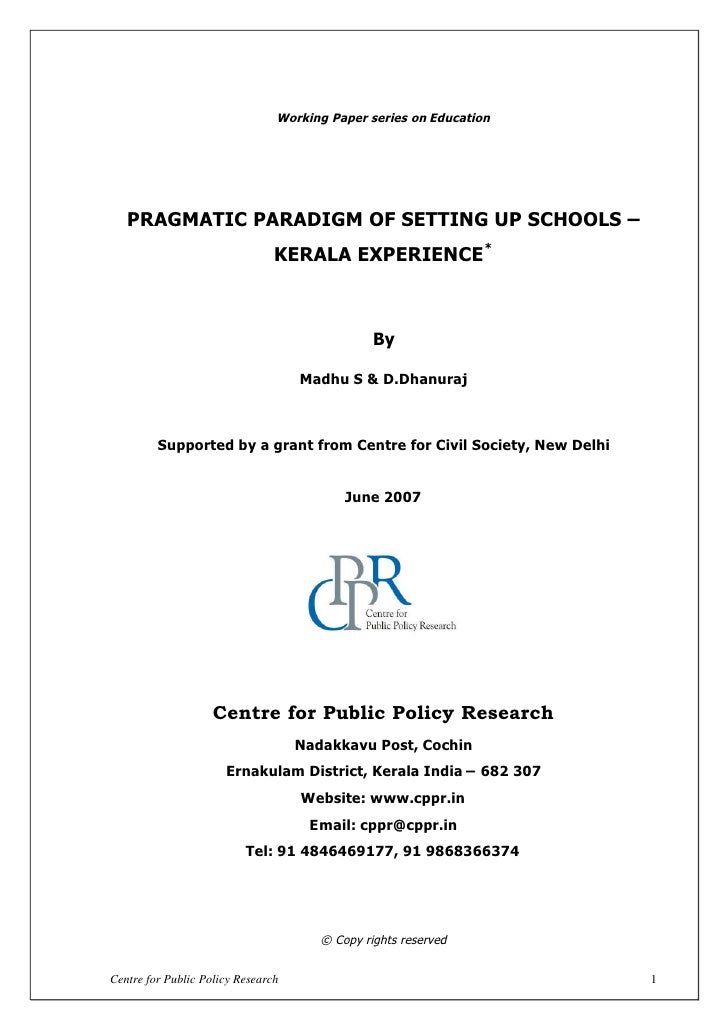 Working Paper series on Education   PRAGMATIC PARADIGM OF SETTING UP SCHOOLS –                                            ...