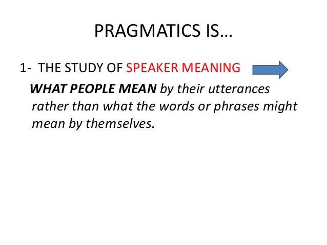 Pragmatic Meaning