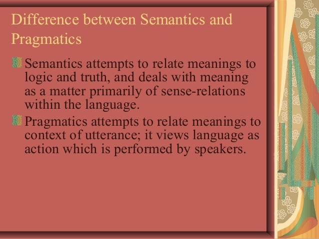 relationship between syntactic semantics and pragmatics truth