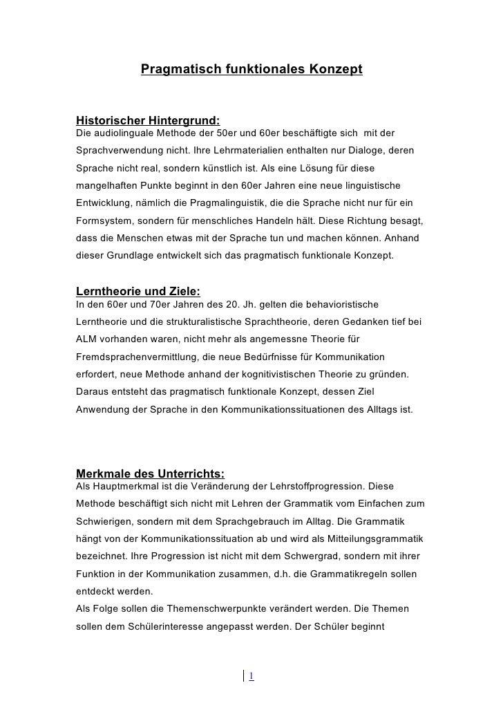 Pragmatisch funktionales Konzept   Historischer Hintergrund: Die audiolinguale Methode der 50er und 60er beschäftigte sich...