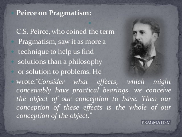 pragmatism analytic philosophy and philosophy of By the standards of philosophy, pragmatism is still a relatively young tradition emerging from work by c s peirce analytic approaches to.