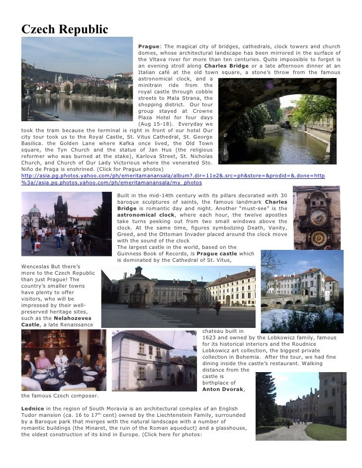 Czech Republic                                             Prague: The magical city of bridges, cathedrals, clock towers a...