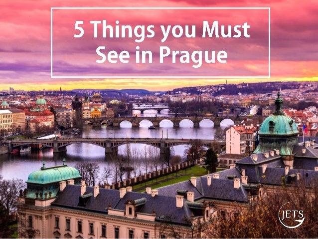 5 Things You Must See In Prague