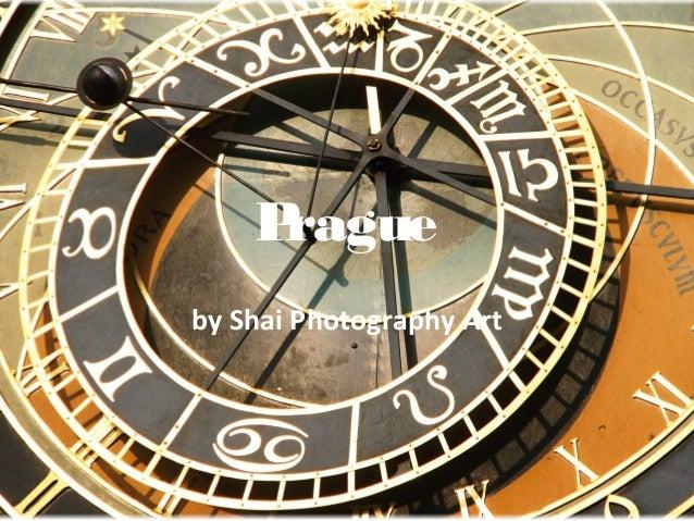 Pragueby Shai Photography Art