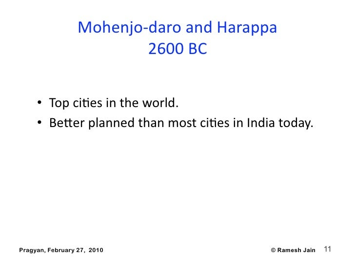 Mohenjo‐daroandHarappa                          2600BC       • TopciAesintheworld.      • Beberplannedthanm...