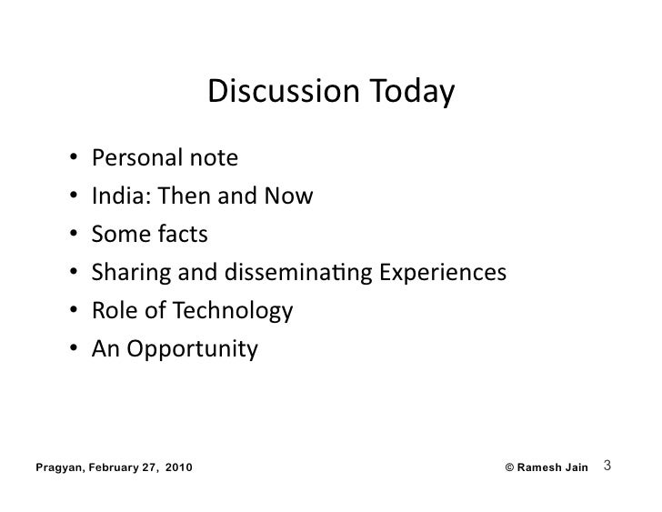 DiscussionToday      •   Personalnote      •   India:ThenandNow      •   Somefacts      •   Sharinganddiss...