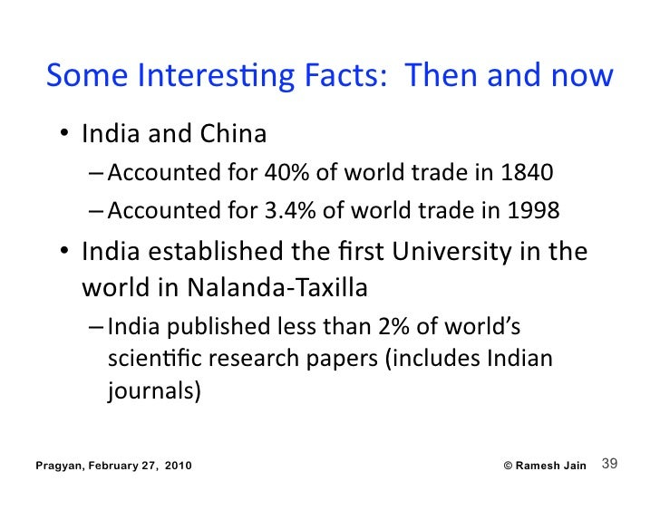 SomeInteresAngFacts:Thenandnow    • IndiaandChina         –Accountedfor40%ofworldtradein1840         ...