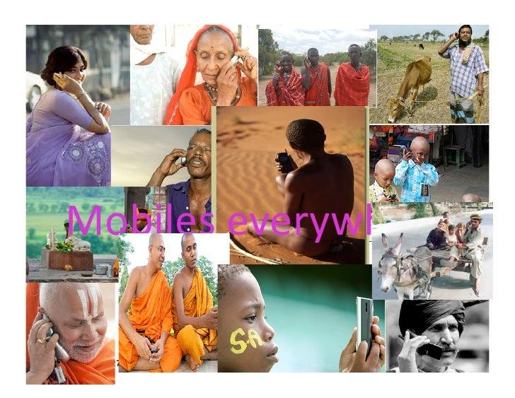 Mobileseverywhere  Pragyan, February 27, 2010   © Ramesh Jain   49