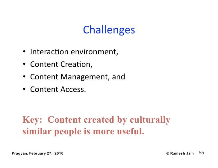 Challenges      •   InteracAonenvironment,      •   ContentCreaAon,      •   ContentManagement,and      •   C...