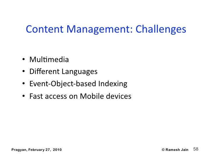 ContentManagement:Challenges                                            •   MulAmedia      •   DifferentLanguages  ...