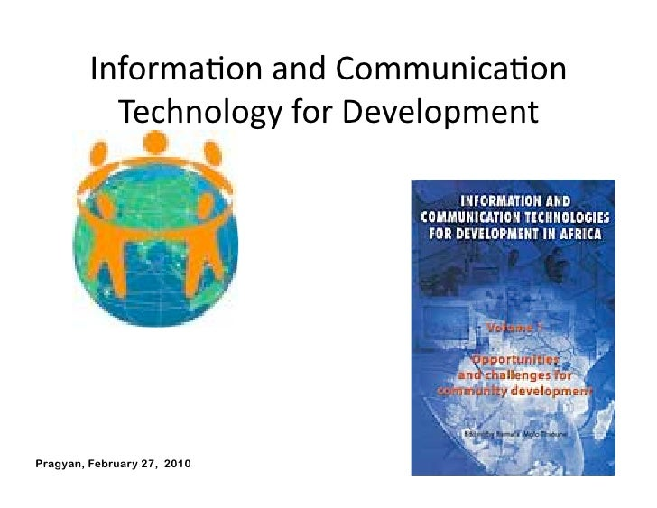 InformaAonandCommunicaAon            TechnologyforDevelopment     Pragyan, February 27, 2010       © Ramesh Jain   60