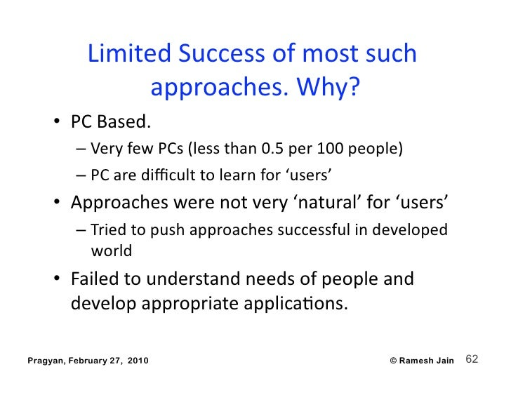 LimitedSuccessofmostsuch                   approaches.Why?       • PCBased.           – VeryfewPCs(lessth...