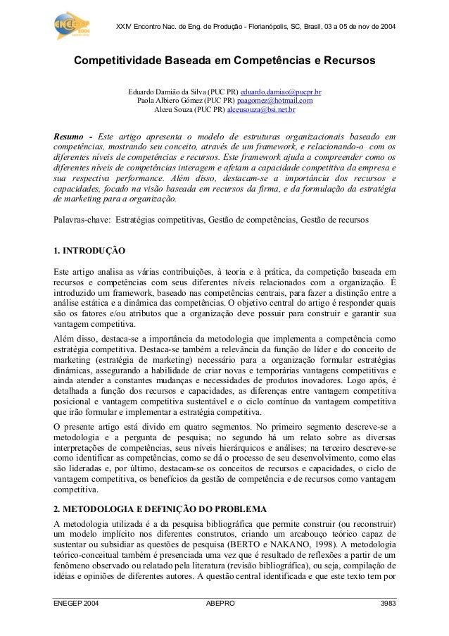 XXIV Encontro Nac. de Eng. de Produção - Florianópolis, SC, Brasil, 03 a 05 de nov de 2004     Competitividade Baseada em ...