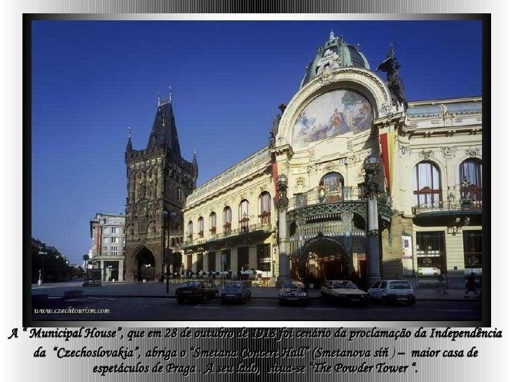 """A """" Municipal House"""", que em  28 de outubro de 1918 foi cenário da proclamação da Independência da  """"Czechoslovakia"""",   ab..."""