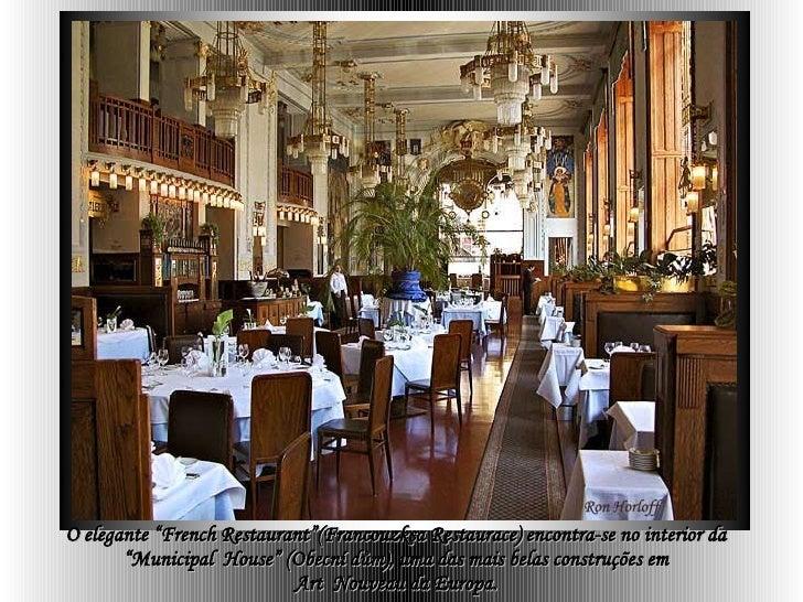 """O elegante """"French Restaurant""""(Francouzksa Restaurace) encontra-se no interior da  """"Municipal  House"""" (Obecní dům), uma da..."""