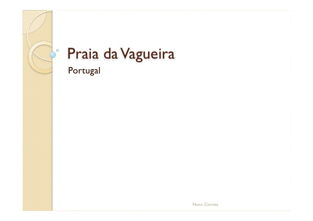 Praia da Vagueira Portugal                         Nuno Correia