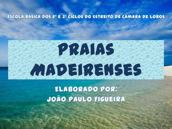 PraiasMadeirenses