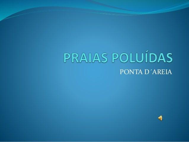 PONTA D´AREIA