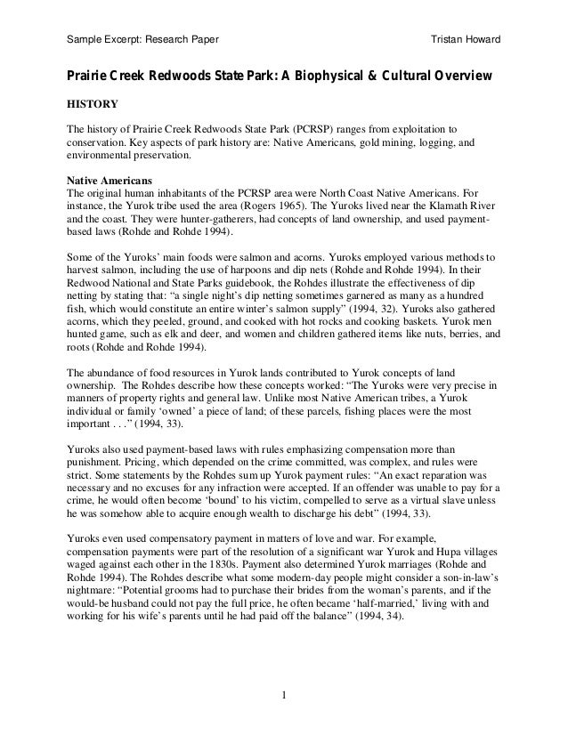 Sample Excerpt: Research Paper Tristan Howard 1 Prairie Creek Redwoods State Park: A Biophysical & Cultural Overview HISTO...