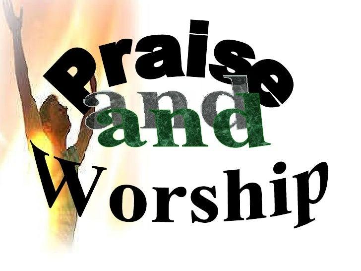 Praise Worship and