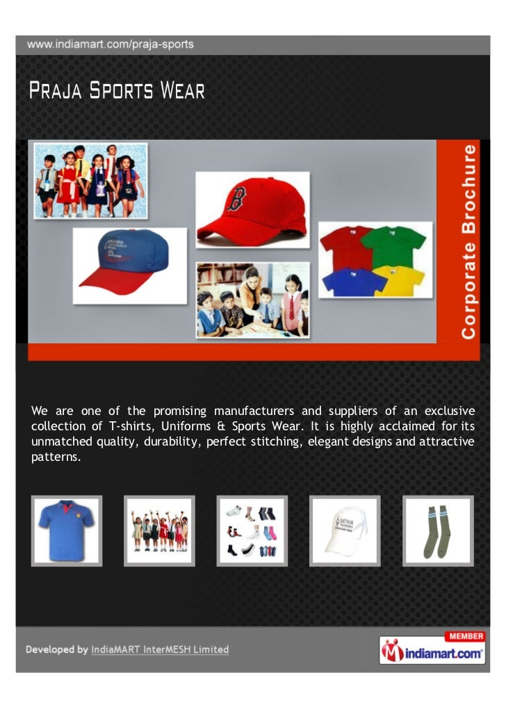 We are one of the promising manufacturers and suppliers of an exclusivecollection of T-shirts, Uniforms & Sports Wear. It ...