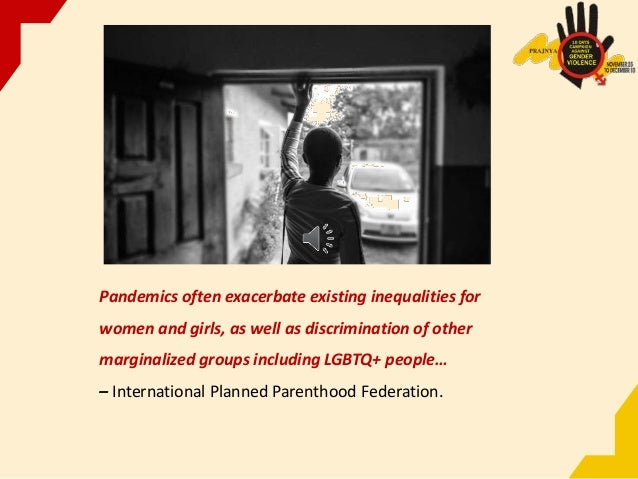 Pandemics often exacerbate existing inequalities for women and girls, as well as discrimination of other marginalized grou...