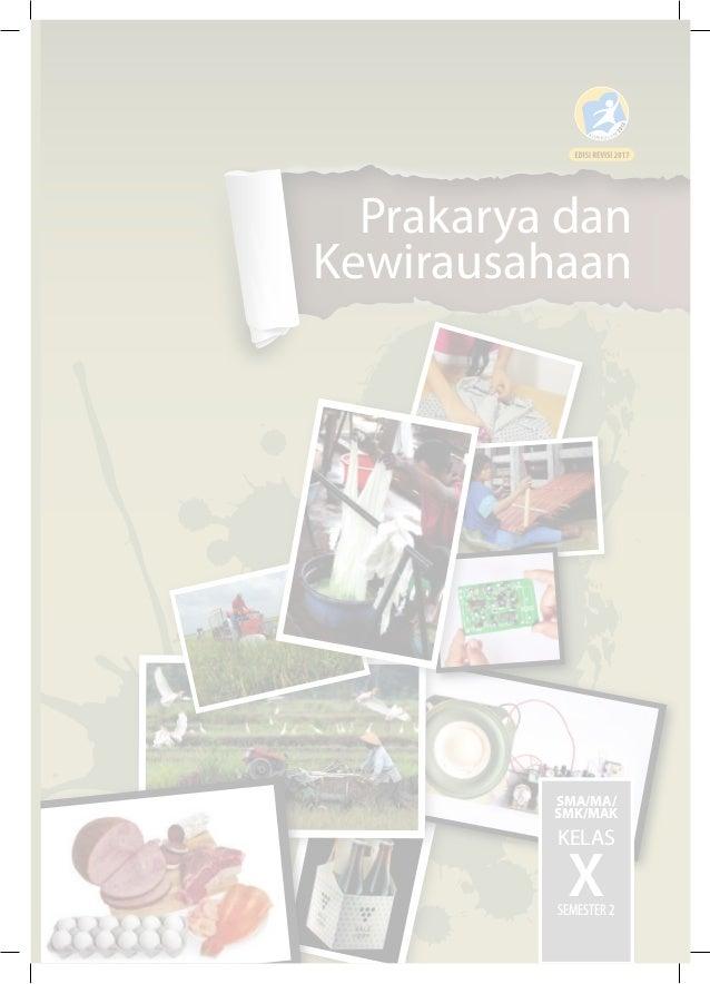 Prakarya Dan Kewirausahaan Edisi Revisi 2017 Semester 2 Untuk Sma Kel