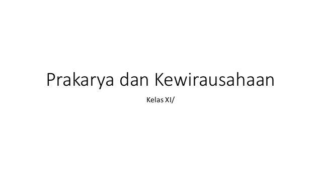 Prakarya dan Kewirausahaan Kelas XI/