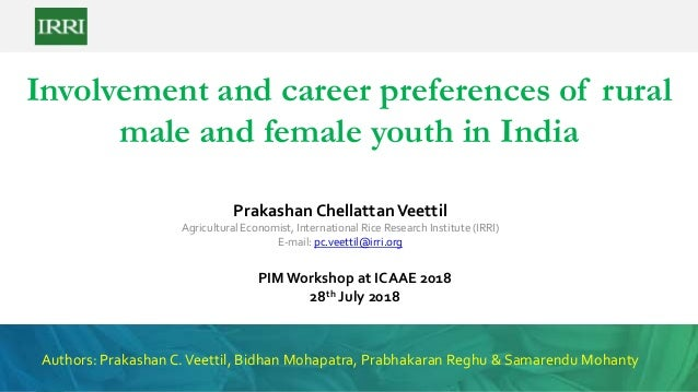 Involvement and career preferences of rural male and female youth in India Prakashan ChellattanVeettil Agricultural Econom...