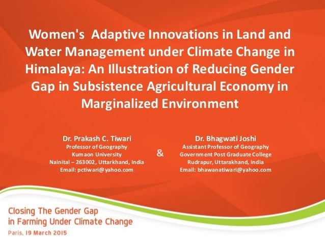 Women's Adaptive Innovations in Land and Water Management under Climate Change in Himalaya: An Illustration of Reducing Ge...
