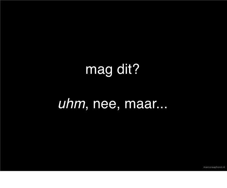 mag dit?  uhm, nee, maar...                        marcoraaphorst.nl