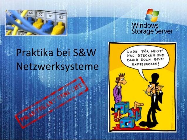 Praktika bei S&W Netzwerksysteme
