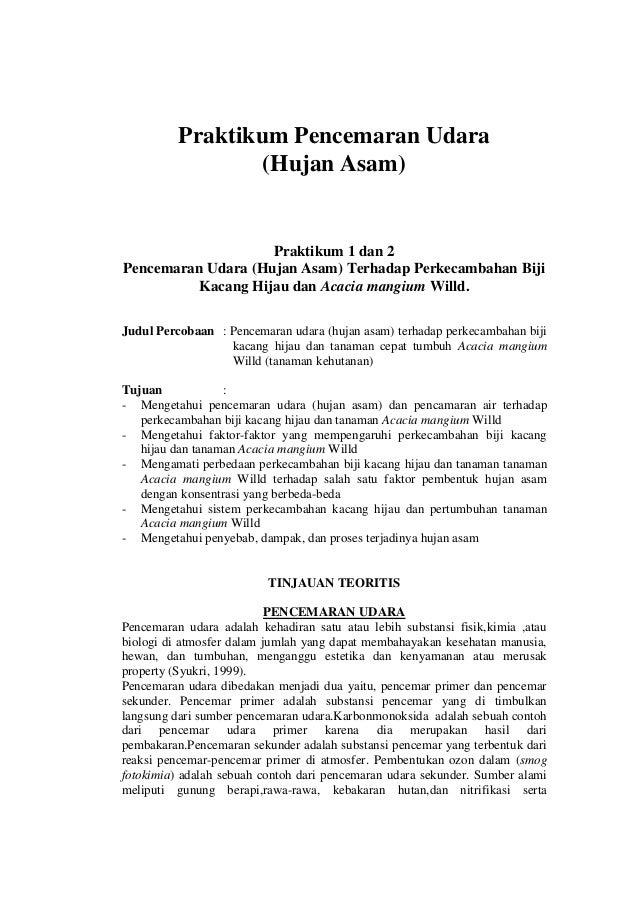 Praktikum Pencemaran Udara(Hujan Asam)Praktikum 1 dan 2Pencemaran Udara (Hujan Asam) Terhadap Perkecambahan BijiKacang Hij...