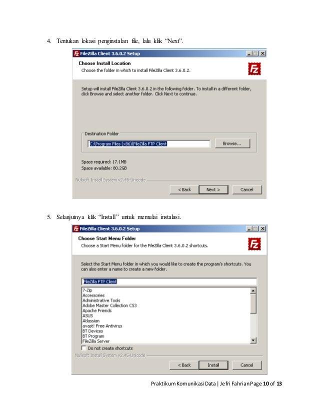 "PraktikumKomunikasi Data Jefri FahrianPage 10 of 13 4. Tentukan lokasi penginstalan file, lalu klik ""Next"". 5. Selanjutnya..."