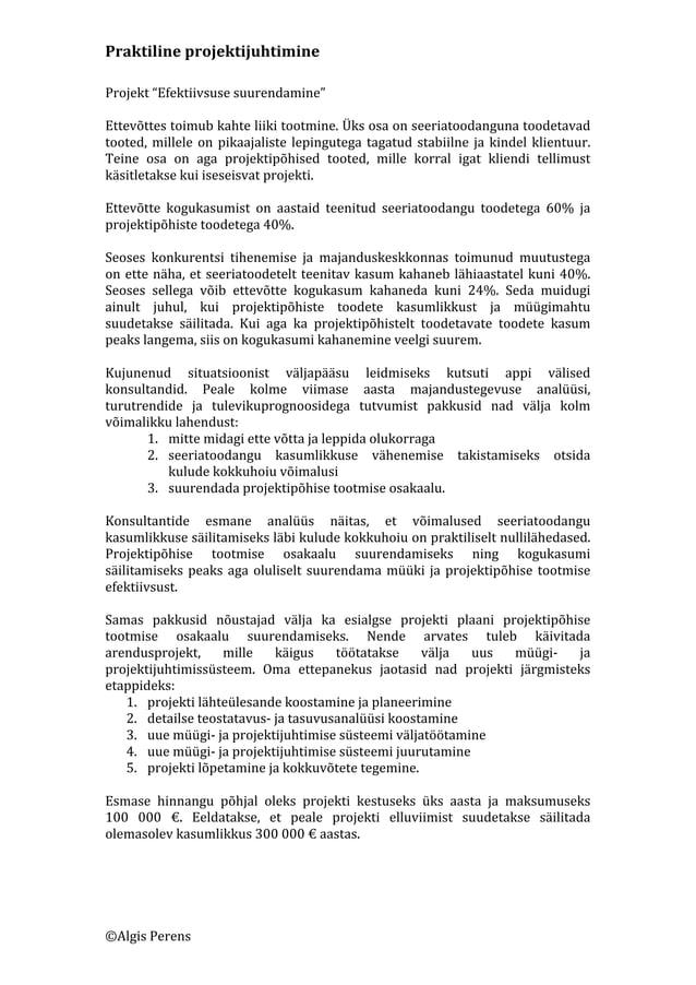 """Praktiline  projektijuhtimine   ©Algis  Perens   Projekt  """"Efektiivsuse  suurendamine""""      Ettevõttes  ..."""